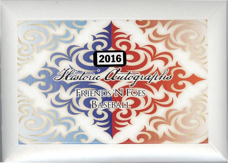 2016 Historic Autographs Friends-N-Foes Baseball Box